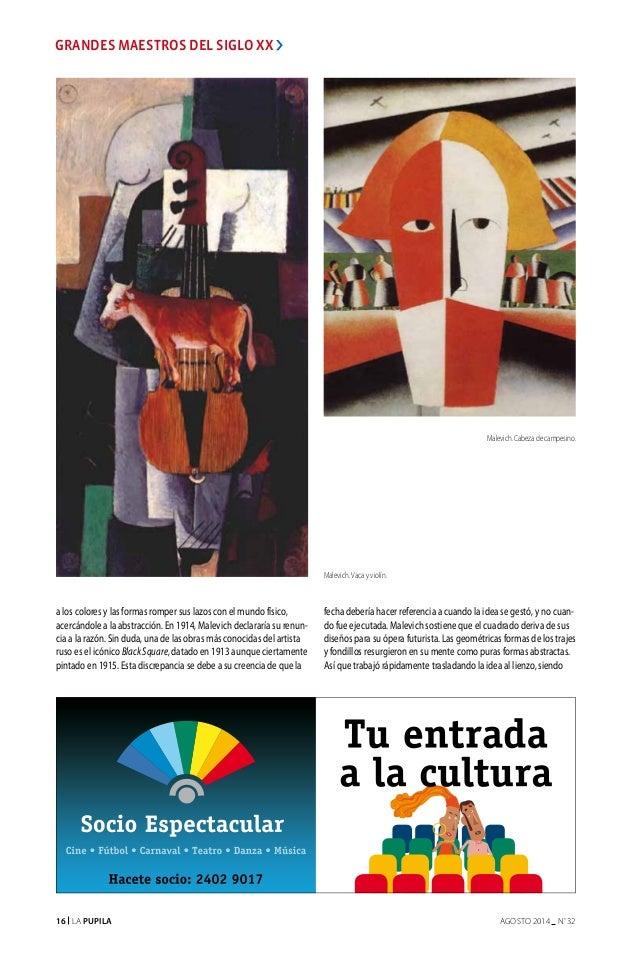 16 La Pupila AGOSTO 2014 nº 32 a los colores y las formas romper sus lazos con el mundo físico, acercándole a la abstracci...