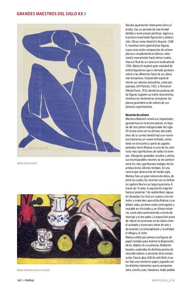 18 La Pupila AGOSTO 2014 nº 32 Resulta igualmente interesante cómo el artista, tras un periodo de inactividad debido a rev...