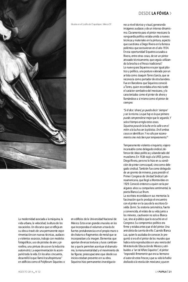 La Pupila 21AGOSTO 2014 nº 32 La modernidad asociada a la máquina, la vida urbana, la velocidad, la altura de los rascacie...