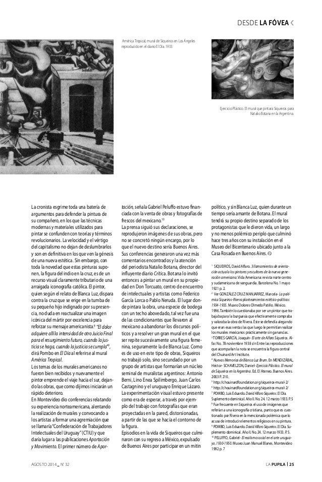 La Pupila 25AGOSTO 2014 nº 32 La cronista esgrime toda una batería de argumentos para defender la pintura de su compañero,...