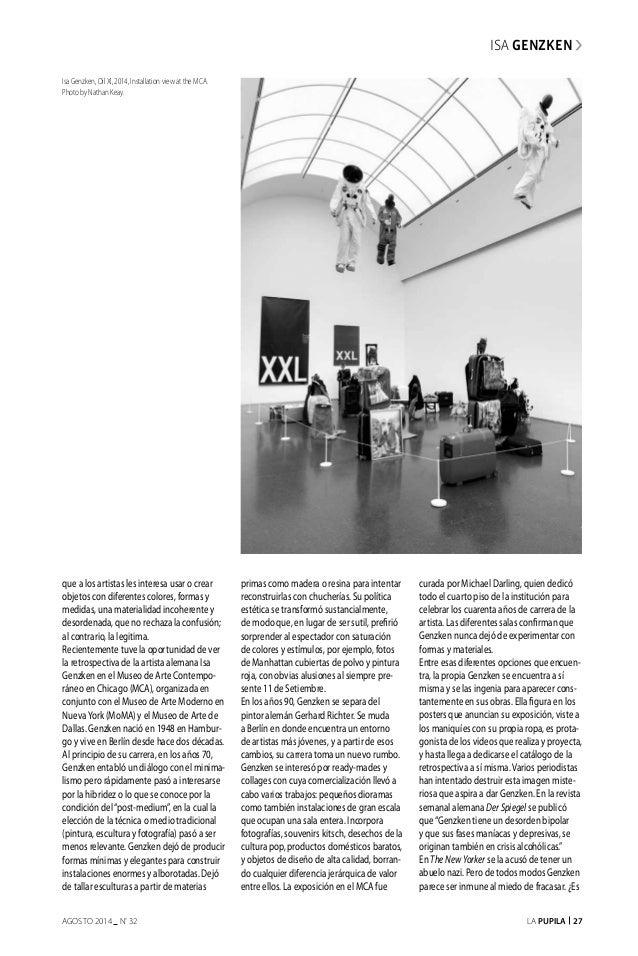 La Pupila 27AGOSTO 2014 nº 32 ISA GENZKEN que a los artistas les interesa usar o crear objetos con diferentes colores, for...