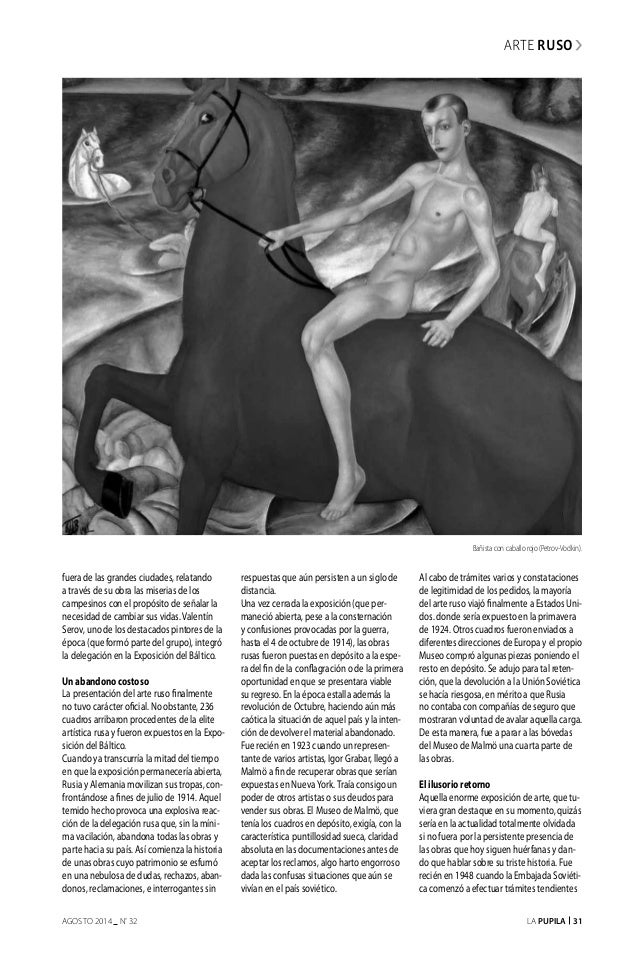 La Pupila 31AGOSTO 2014 nº 32 arte ruso fuera de las grandes ciudades, relatando a través de su obra las miserias de los c...