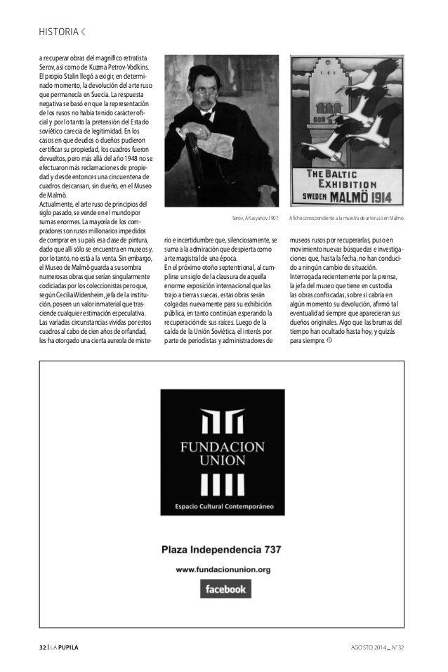 32 La Pupila AGOSTO 2014 nº 32 a recuperar obras del magnífico retratista Serov, así como de Kuzma Petrov-Vodkins. El prop...