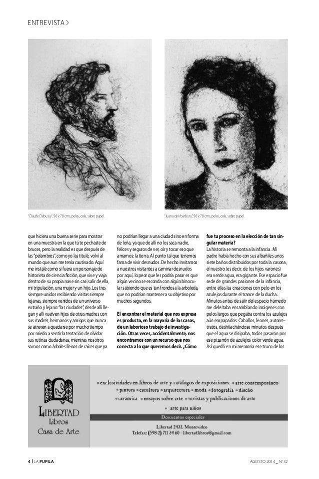 4 La Pupila AGOSTO 2014 nº 32 que hiciera una buena serie para mostrar en una muestra en la que tú te pechaste de bruces, ...