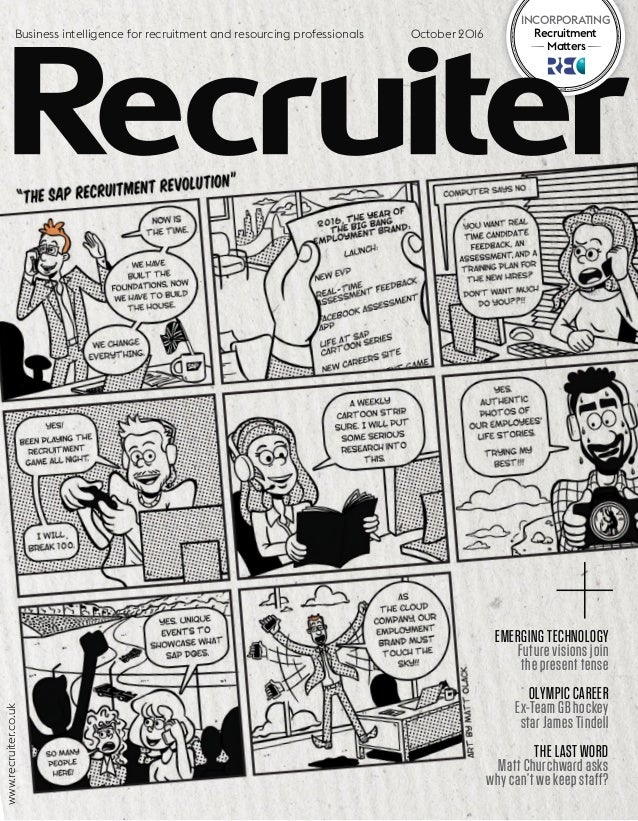 INCORPORATING Recruitment • Matters• Business intelligence for recruitment and resourcing professionals www.recruiter.co.u...