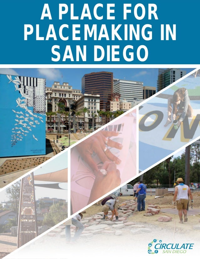 A PLACE FOR PLACEMAKING IN SAN DIEGO