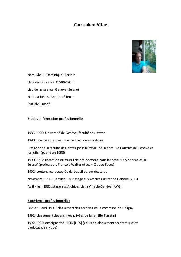 Curriculum-Vitae Nom: Shaul (Dominique) Ferrero Date de naissance: 07/09/1955 Lieu de naissance: Genève (Suisse) Nationali...