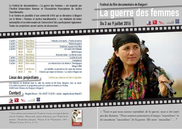 Le Festival de documentaires «La guerre des femmes» est organisé par l'Institut Universitaire Varenne et l'Association F...