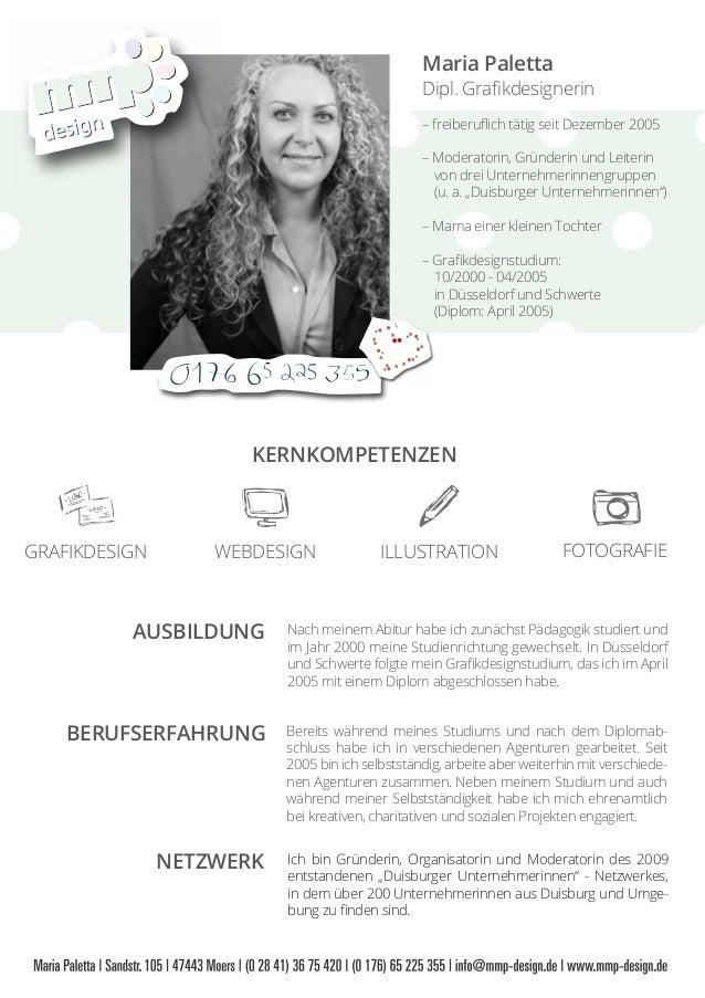 Maria Paletta Dipl. Grafikdesignerin – freiberuflich tätig seit Dezember 2005 – Moderatorin, Gründerin und Leiterin von drei...