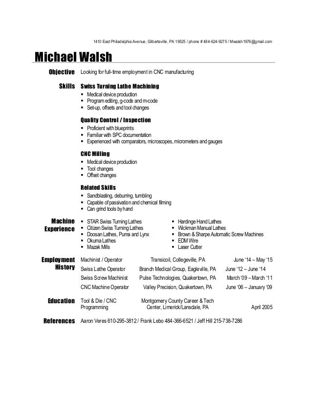 machinist resume 2015 1410 east philadelphia avenue gilbertsville pa 19525 phone 484 624 - Machinist Resume Template