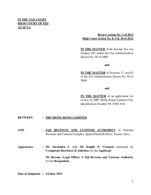 1 IN THE TAX COURT HIGH COURT OF FIJI AT SUVA Review Action No. 3 of 2012 High Court Action No. 8, 9 & 10 of 2012 IN THE M...