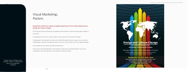12 13 Design and Culture Change. Visionaries: Advocates for Society Design and Culture Change CONFERENCE Visionaries: Advo...