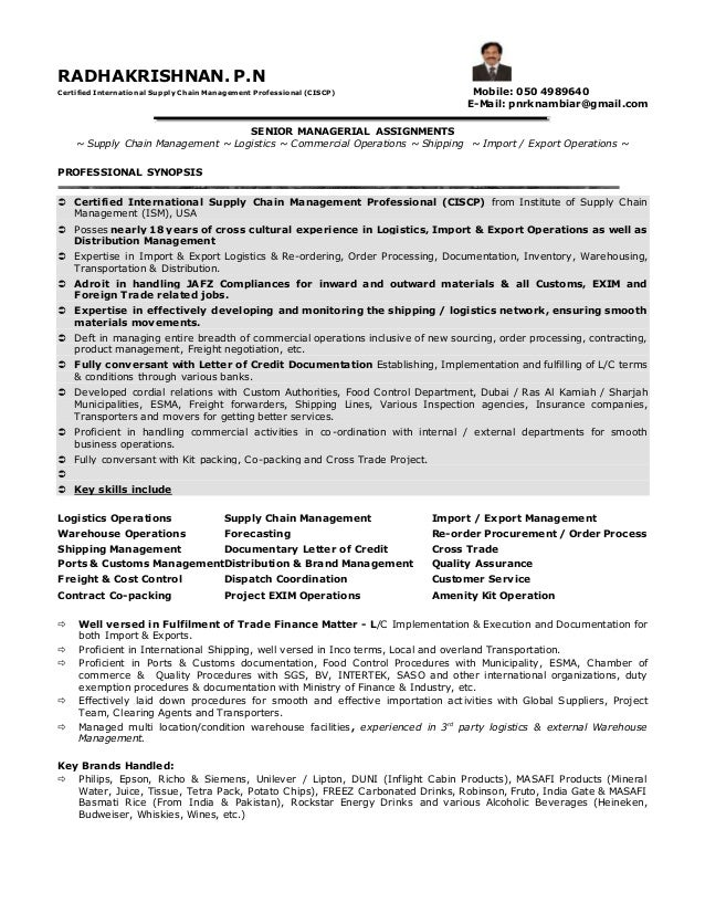 RADHAKRISHNAN. P.N Certified International Supply Chain Management Professional (CISCP) Mobile: 050 4989640 ...