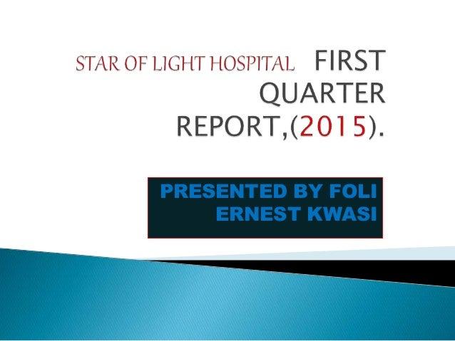 PRESENTED BY FOLI ERNEST KWASI