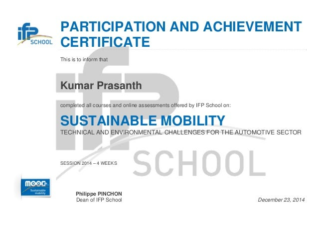 PARTICIPATION AND ACHIEVEMENT CERTIFICATE  This is to inform that  Kumar Prasanth  completed all courses and online...
