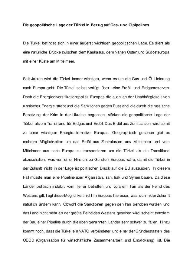 Die geopolitische Lage der Türkei in Bezug auf Gas- und Ölpipelines Die Türkei befindet sich in einer äußerst wichtigen ge...