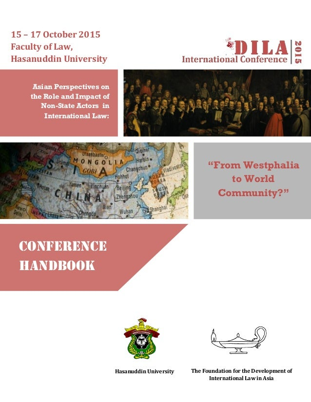 "Asian Perspectives on the Role and Impact of Non-State Actors in International Law: ""From Westphalia to World Community?"" ..."