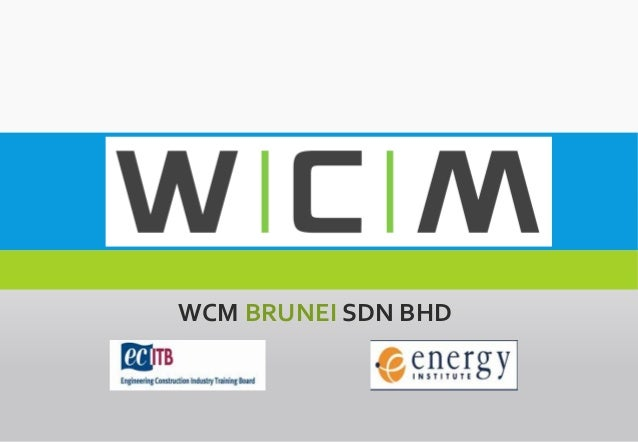 WCM BRUNEI SDN BHD