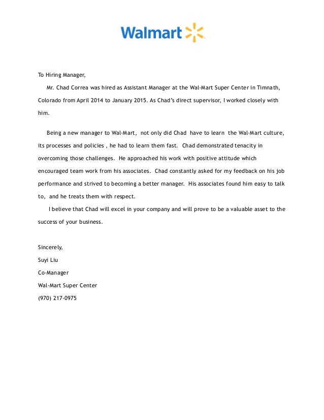 Reference Letter Wal Mart. To Hiring Manager, Mr. Chad Correa Was Hired As  Assistant Manager At The Wal  Reference Letter