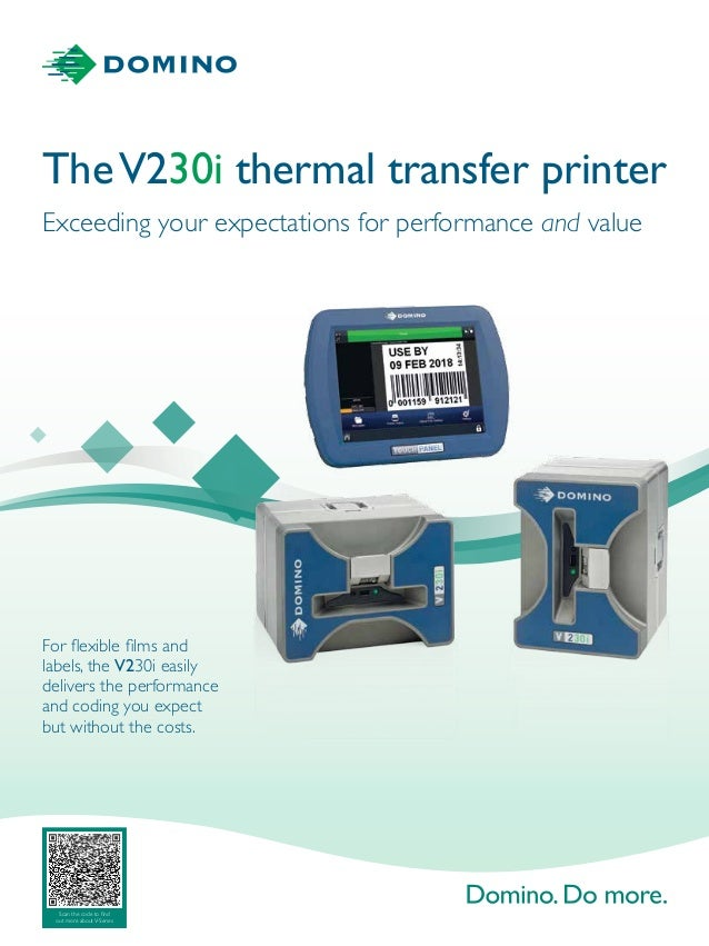 TheV230i thermal transfer printer Exceeding your expectations for performance and value For flexible films and labels, the...