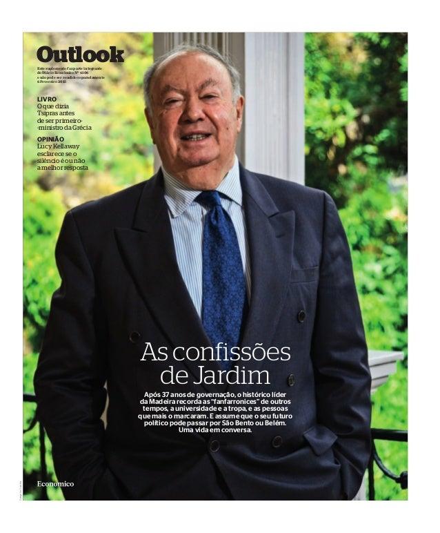 """Outlook Após 37 anos de governação, o histórico líder da Madeira recorda as """"fanfarronices"""" de outros tempos, a universida..."""