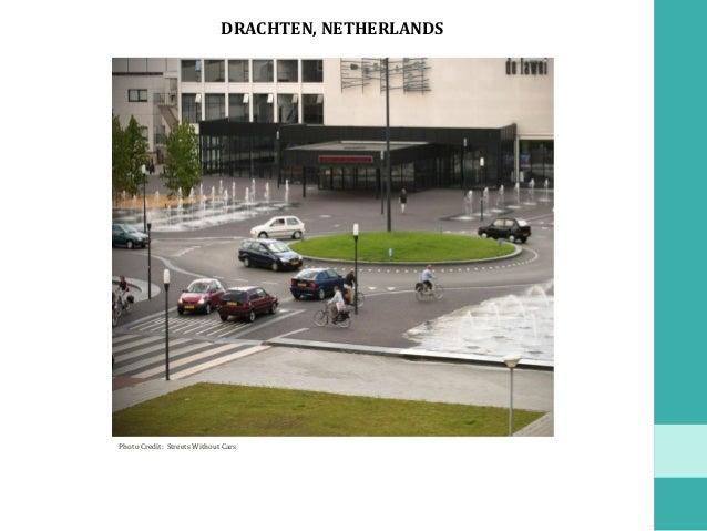 DRACHTEN,NETHERLANDS PhotoCredit:StreetsWithoutCars