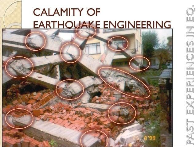 CALAMITY OF EARTHQUAKE ENGINEERING