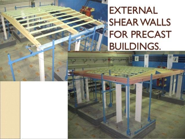 EXTERNAL SHEARWALLS FOR PRECAST BUILDINGS.