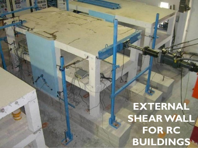 EXTERNAL SHEAR WALL FOR RC BUILDINGS