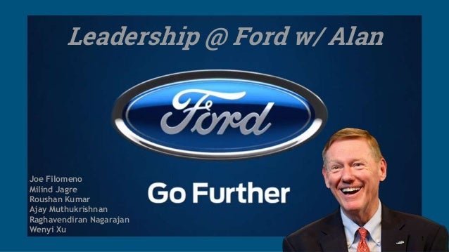 Alan mulally true leader at ford for Ford motor company alan mulally