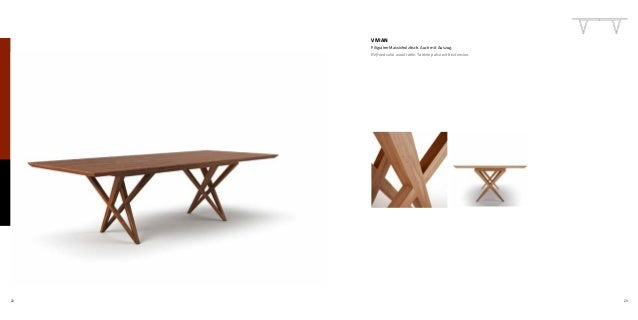 22 23 VIVIAN Filigraner Massivholztisch. Auch mit Auszug. Refined solid wood table. Tabletop also with extension.