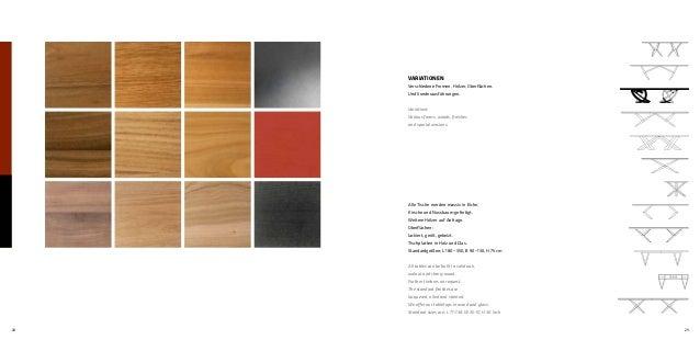 28 29 VARIATIONEN Verschiedene Formen, Hölzer, Oberflächen. Und Sonderausführungen. Variations Various forms, woods, finis...