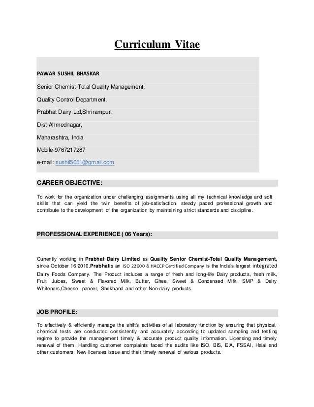 Curriculum Vitae PAWAR SUSHIL BHASKAR Senior Chemist-Total Quality Management, Quality Control Department, Prabhat Dairy L...