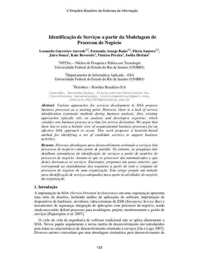 Identificação de Serviços a partir da Modelagem de Processos de Negócio Leonardo Guerreiro Azevedo1,2 , Fernanda Araujo Ba...