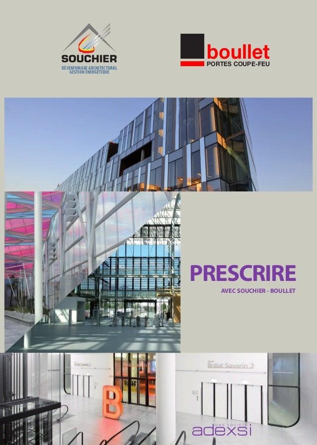 DÉSENFUMAGE ARCHITECTURAL GESTION ENERGÉTIQUE boulletPORTES COUPE-FEU boulletPORTES COUPE-FEU PRESCRIRE AVEC SOUCHIER - BO...