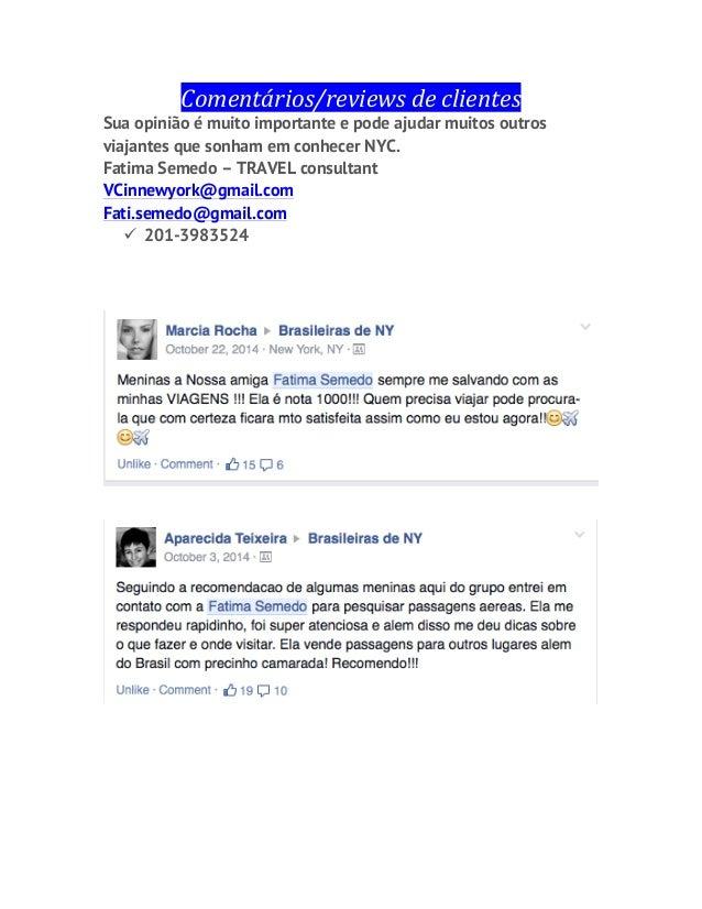 Comentários/reviews  de  clientes   Sua opinião é muito importante e pode ajudar muitos outros viajantes que sonham ...