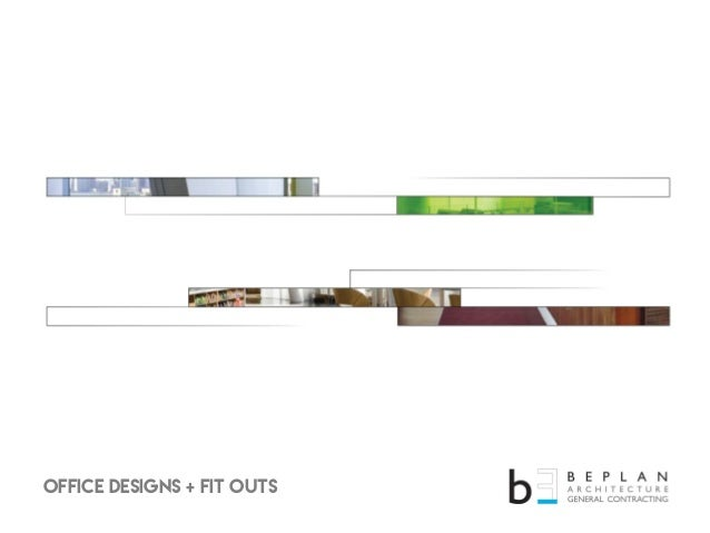 Office designs + fit outs