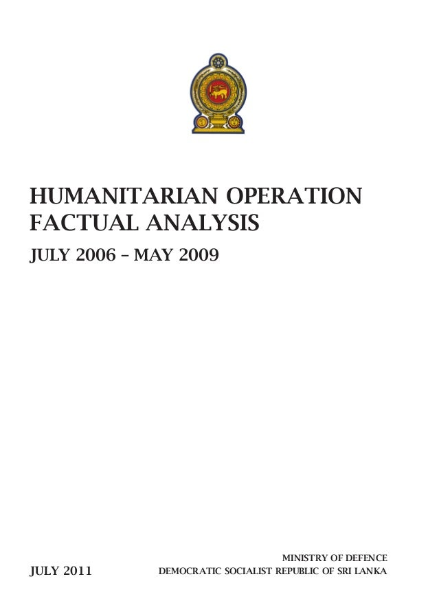 humanitarian operations in sri lanka With over 20 un agencies operating in sri lanka, either with a presence in the country or through programmes managed from regional offices, there are tremendous opportunities for agencies to increase their impacts through joint programming, coordination and harmonization.