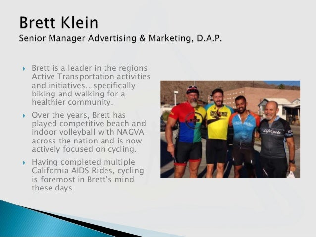  Brett is a leader in the regions Active Transportation activities and initiatives…specifically biking and walking for a ...