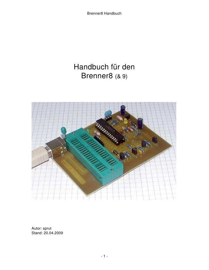 Brenner8 Handbuch                         Handbuch für den                      Brenner8 (& 9)     Autor: sprut Stand: 20....