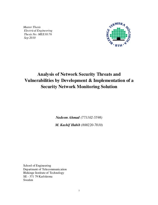 I Master Thesis Electrical Engineering Thesis No: MEE10:76 Sep 2010 Analysis of Network Security Threats and Vulnerabiliti...