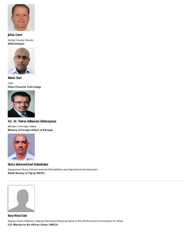 Julius Court ActingCountryDirector DFIDEthiopia Munir Duri CEO KifiyaFinancialTechnology H.E. Dr. Tedros Adhanom Gheb...
