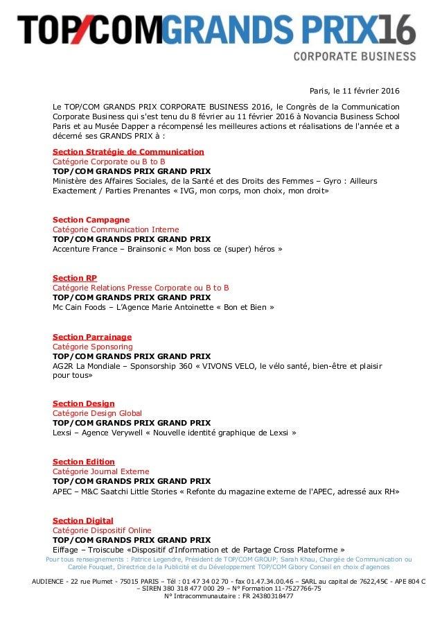 Pour tous renseignements : Patrice Legendre, Président de TOP/COM GROUP; Sarah Khau, Chargée de Communication ou Carole Fo...
