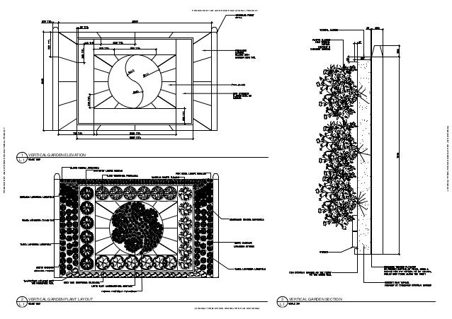 VERTICAL GARDEN ELEVATION L.1 1 VERTICAL GARDEN PLANT LAYOUT L.1 2 VERTICAL GARDEN SECTION L.1 3 PRODUCED BY AN AUTODESK E...