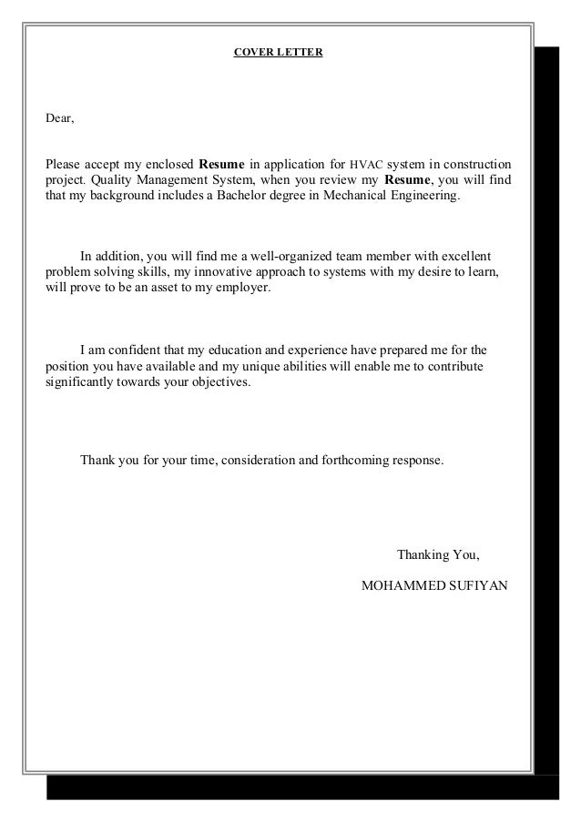 COVER LETTER Dear, Please Accept My Enclosed Resume In Application For HVAC  System In Construction ...
