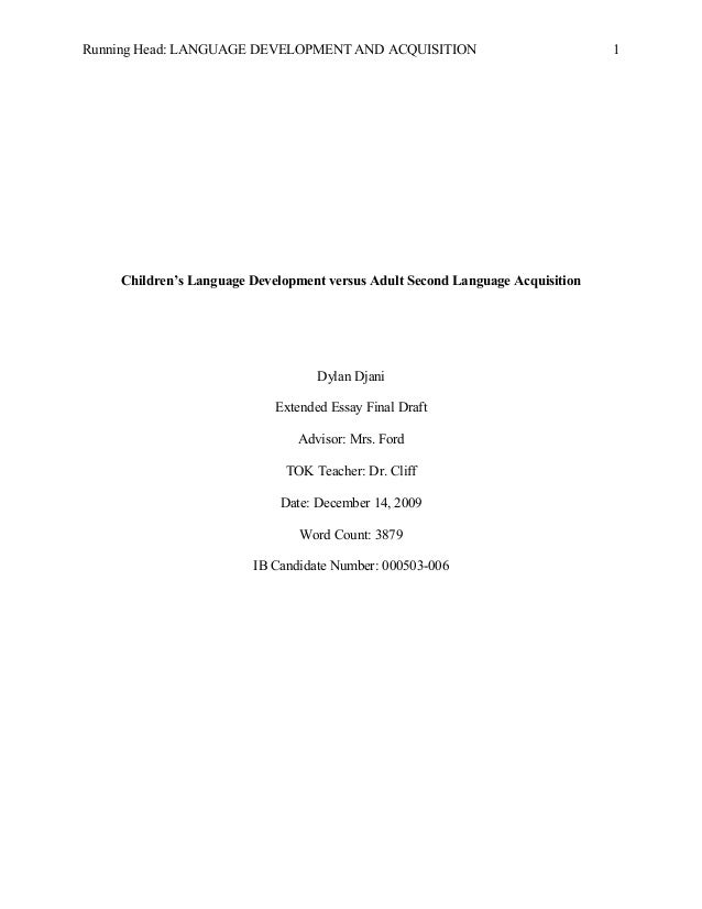 extended essay running head language development and acquisition children s language development versus adult second language acquisitio