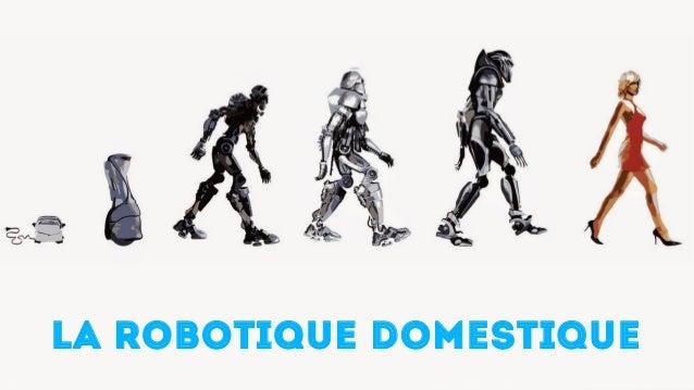LA ROBOTIQUE DOMESTIQUE