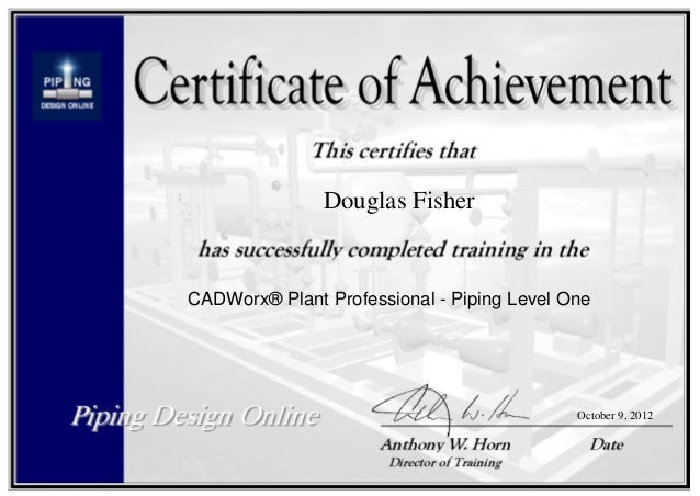 Cadworx Piping Level One Certificate Piping Designer Online