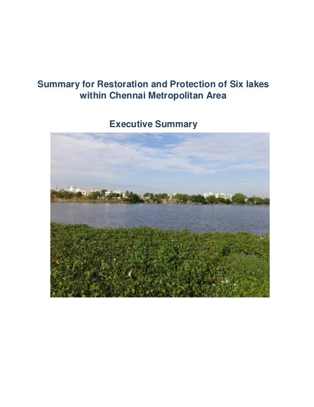 Summary for Restoration and Protection of Six lakes within Chennai Metropolitan Area Executive Summary
