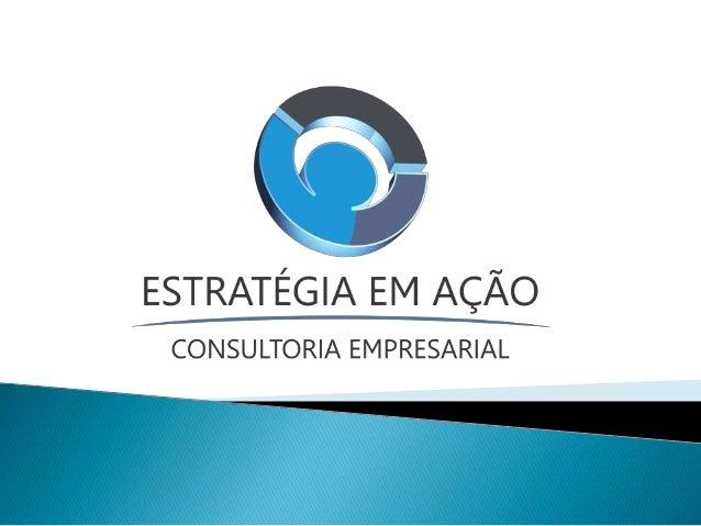 Estratégia em Ação é uma empresa de consultoria que foi criada com o objetivo de solucionar problemas de lacunas deixadas,...